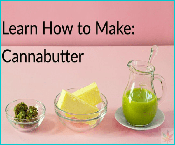 learn how to make cannabutter